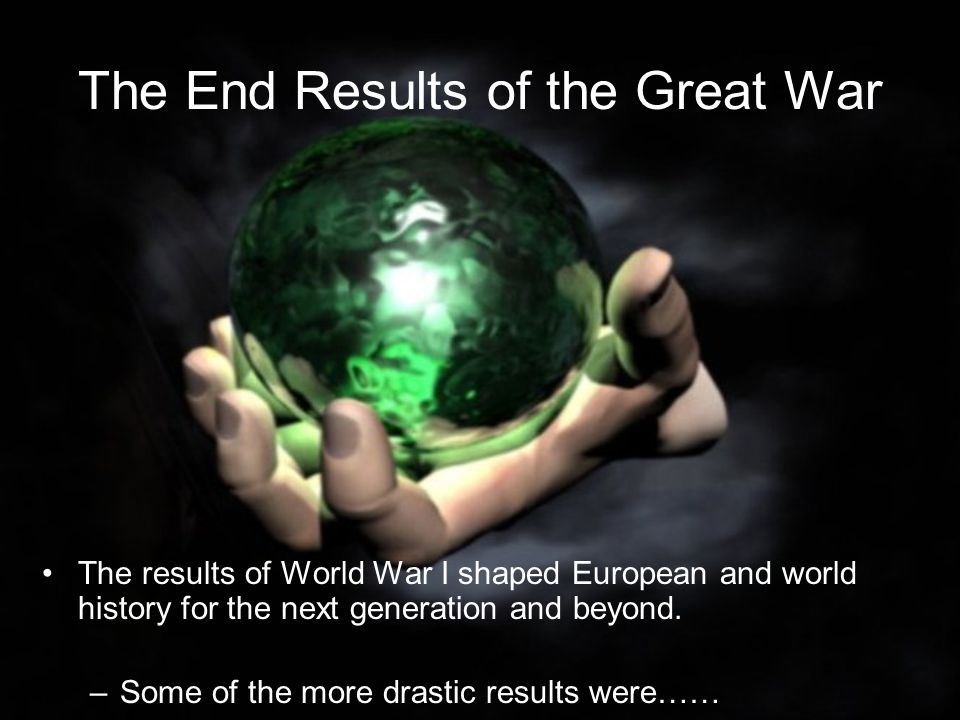 The End Results of the Great War