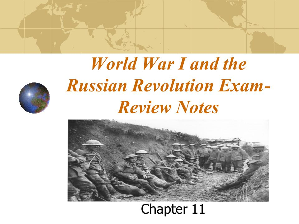 World War I and the Russian Revolution Exam-Review Notes