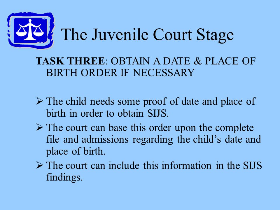 The Juvenile Court Stage