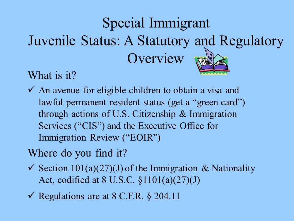 Juvenile Status: A Statutory and Regulatory Overview