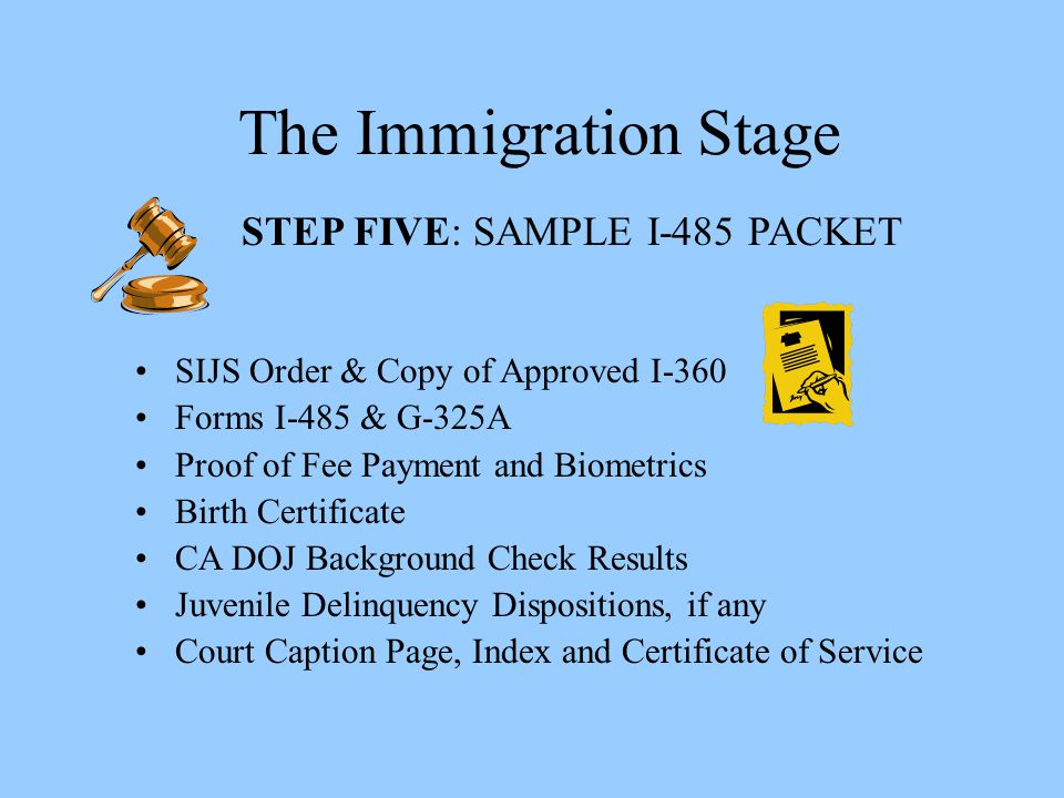 The Immigration Stage STEP FIVE: SAMPLE I-485 PACKET