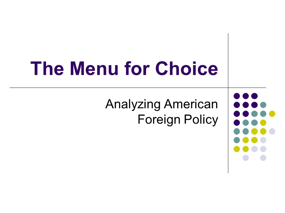 Analyzing American Foreign Policy