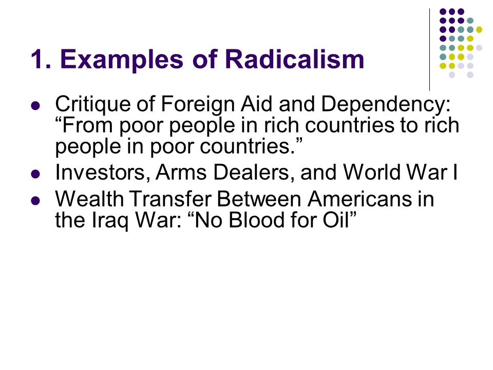 1. Examples of Radicalism
