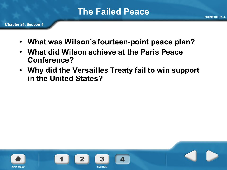 The Failed Peace What was Wilson's fourteen-point peace plan