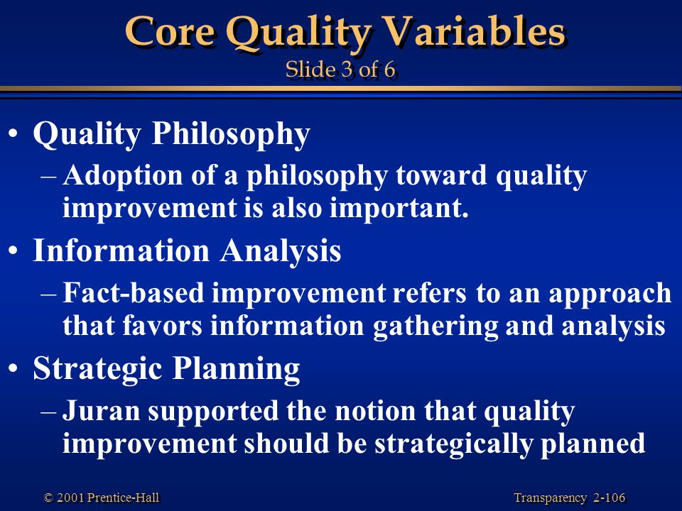Core Quality Variables Slide 3 of 6