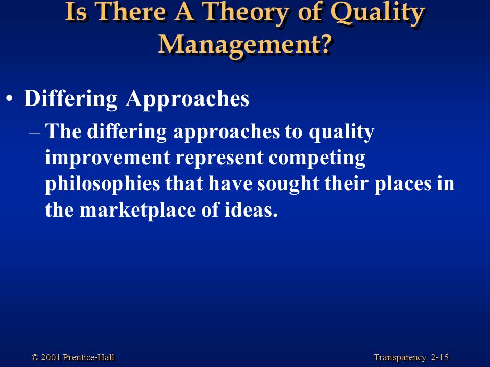 Is There A Theory of Quality Management