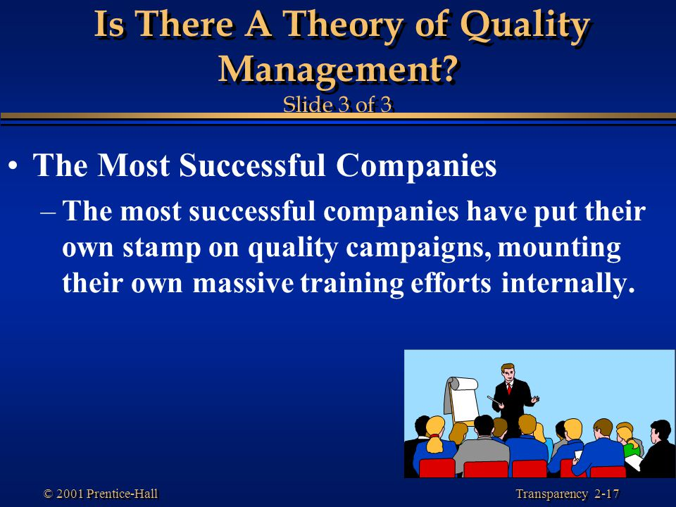 Is There A Theory of Quality Management Slide 3 of 3