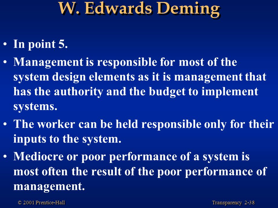 W. Edwards Deming In point 5.