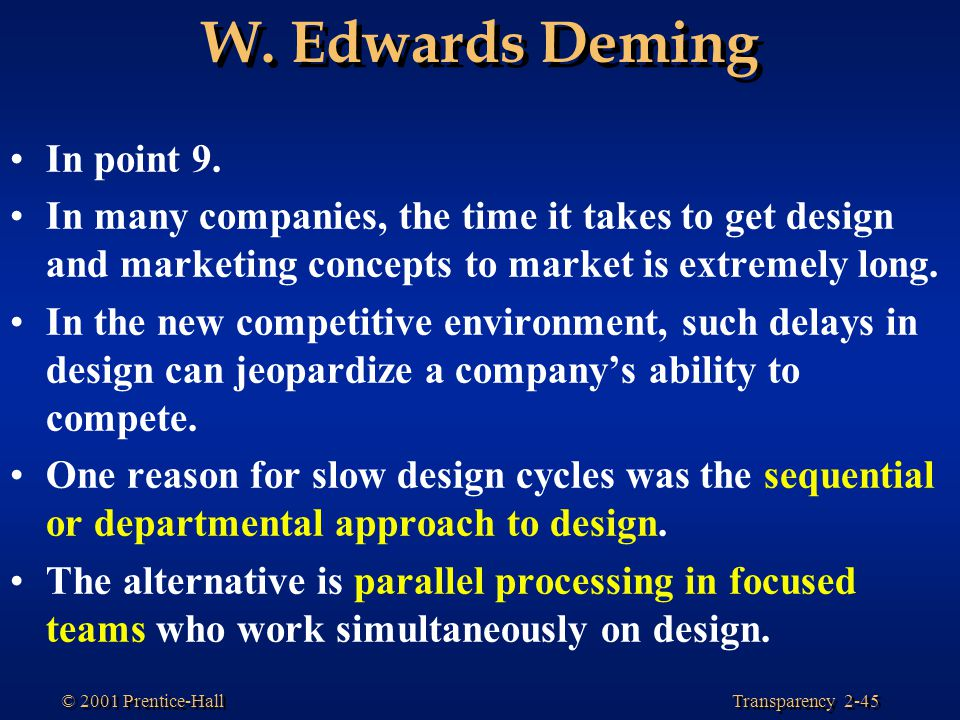 W. Edwards Deming In point 9.