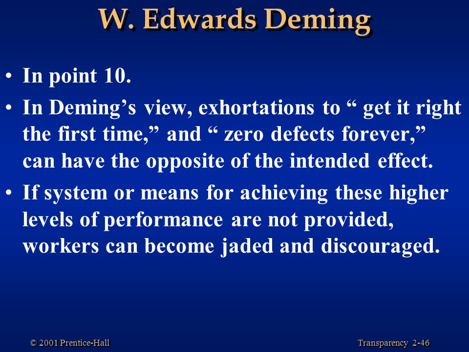 W. Edwards Deming In point 10.