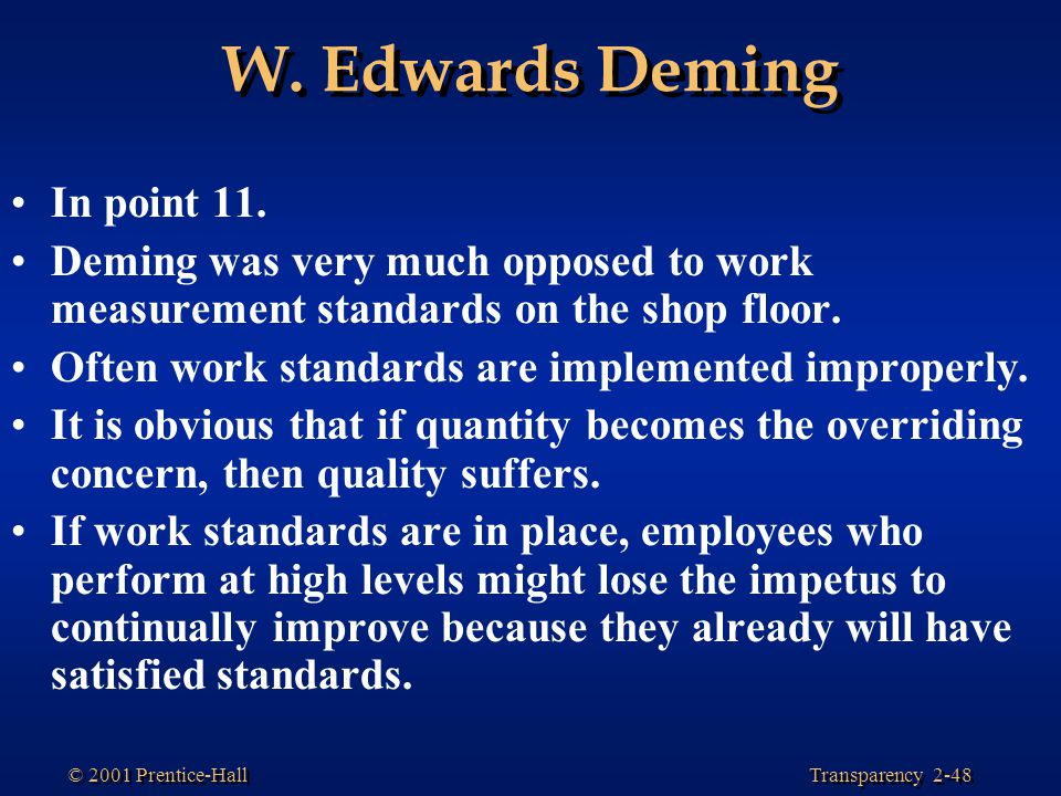 W. Edwards Deming In point 11.