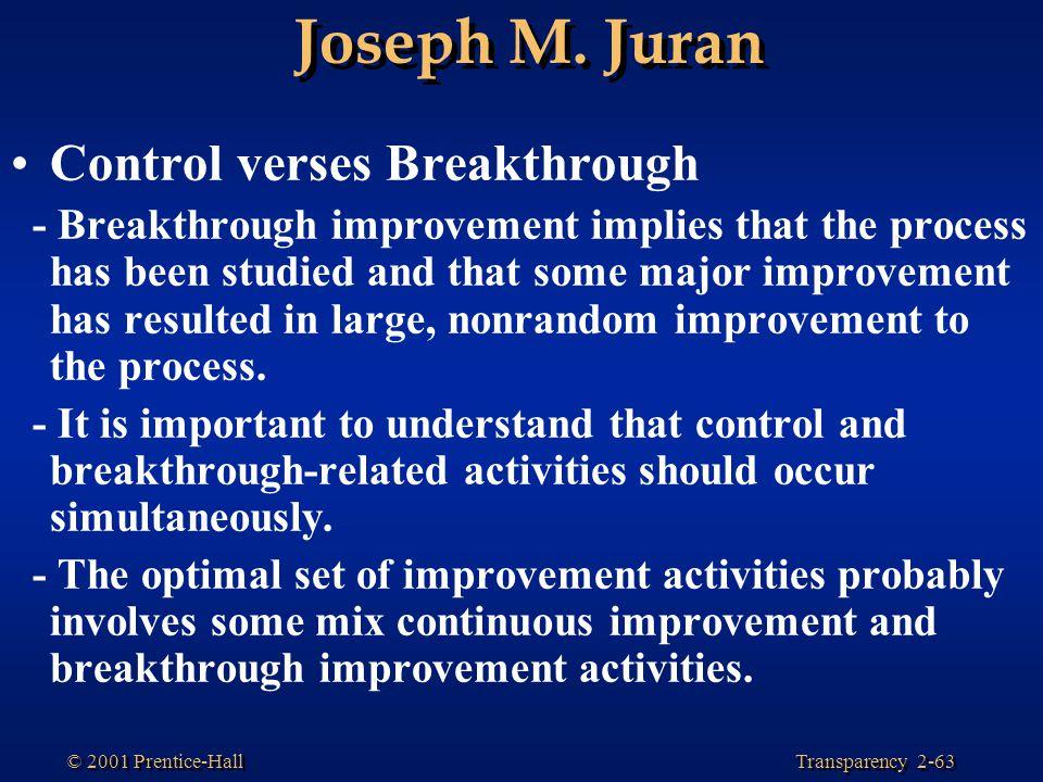 Joseph M. Juran Control verses Breakthrough
