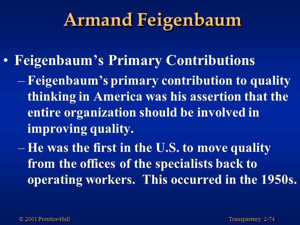 Armand Feigenbaum Feigenbaum's Primary Contributions