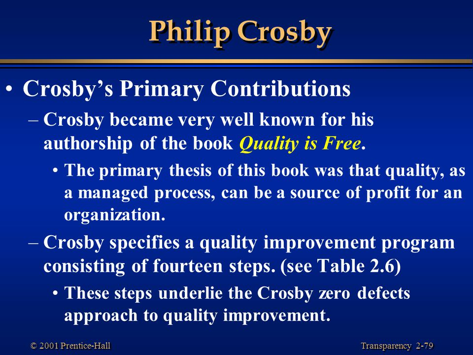 Philip Crosby Crosby's Primary Contributions