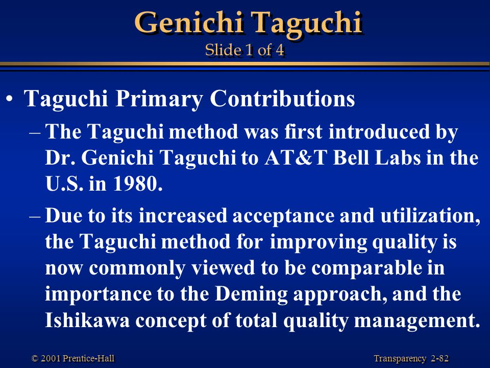 Genichi Taguchi Slide 1 of 4
