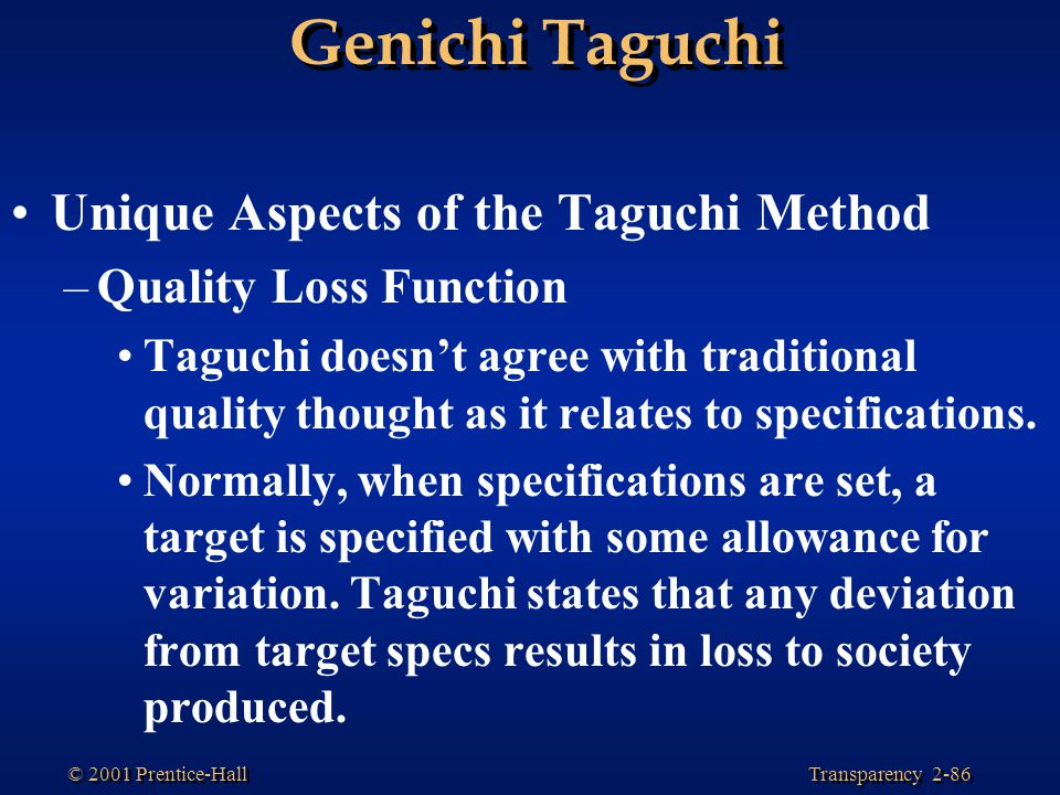 Unique Aspects of the Taguchi Method