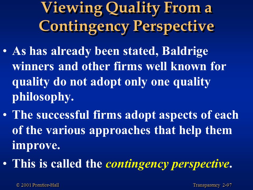 Viewing Quality From a Contingency Perspective