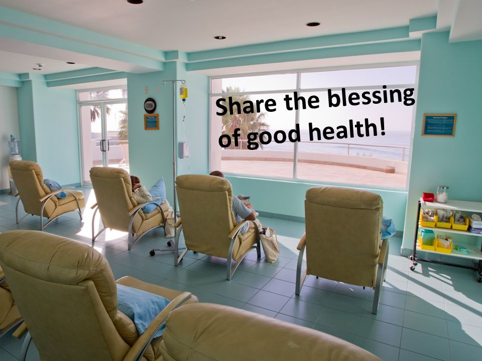 Share the blessing of good health!