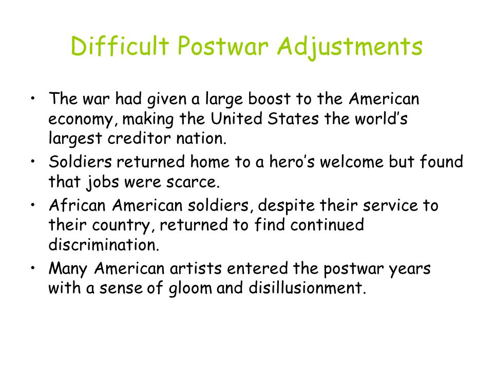 Difficult Postwar Adjustments