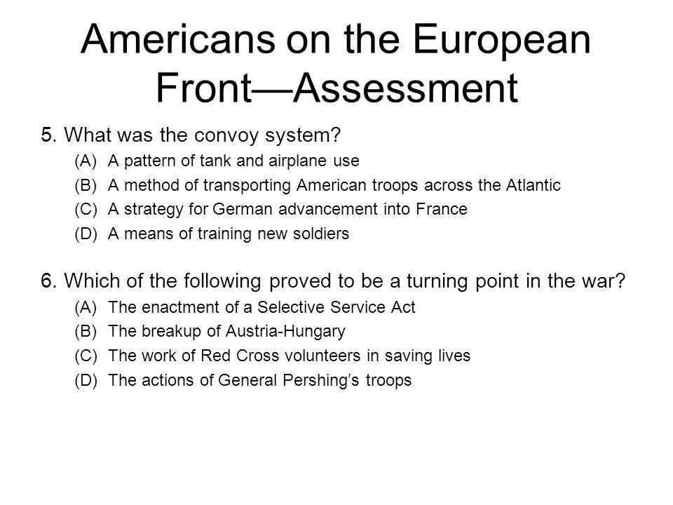Americans on the European Front—Assessment