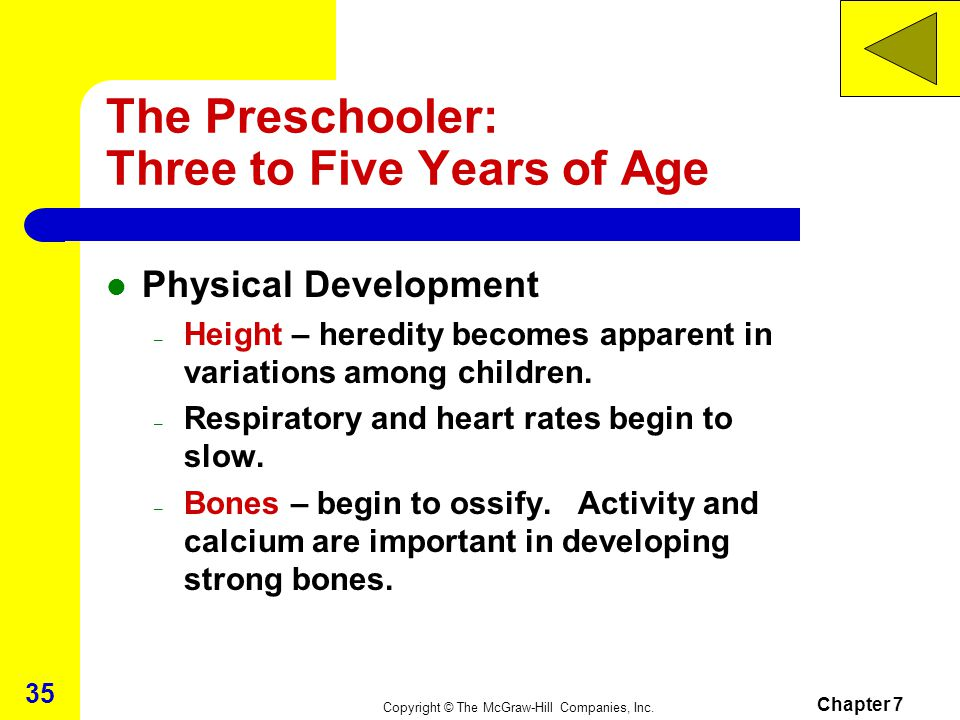 The Preschooler: Three to Five Years of Age