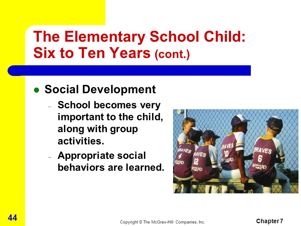 The Elementary School Child: Six to Ten Years (cont.)
