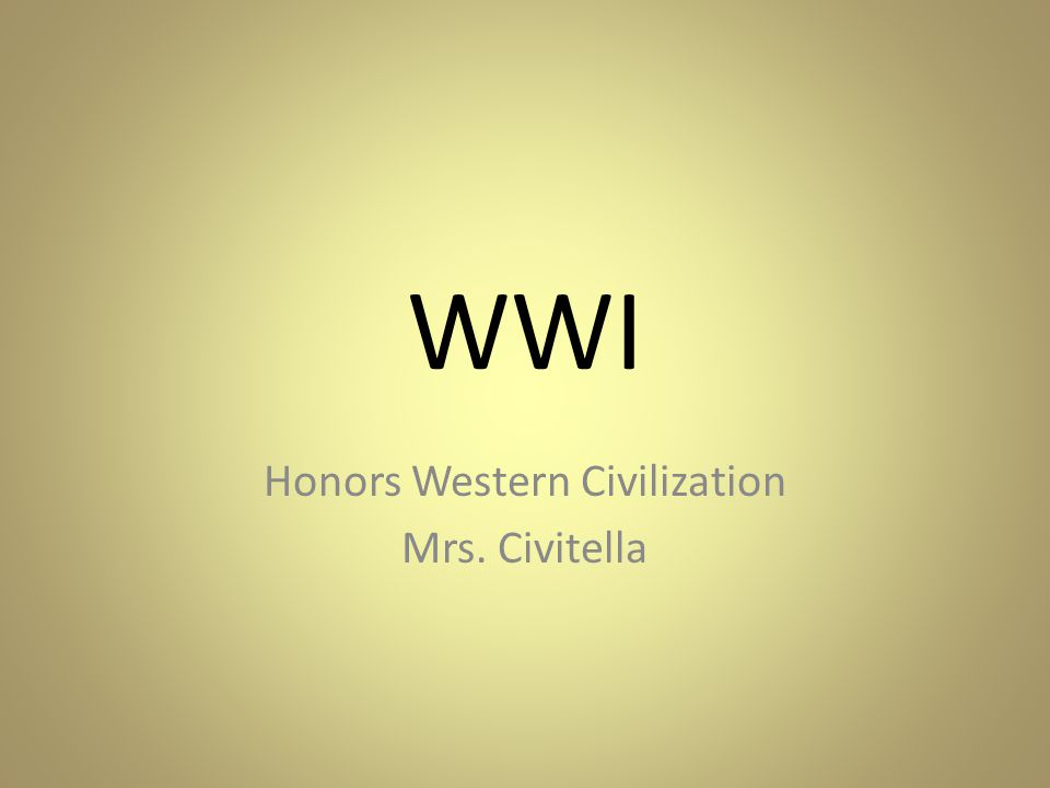 Honors Western Civilization Mrs. Civitella