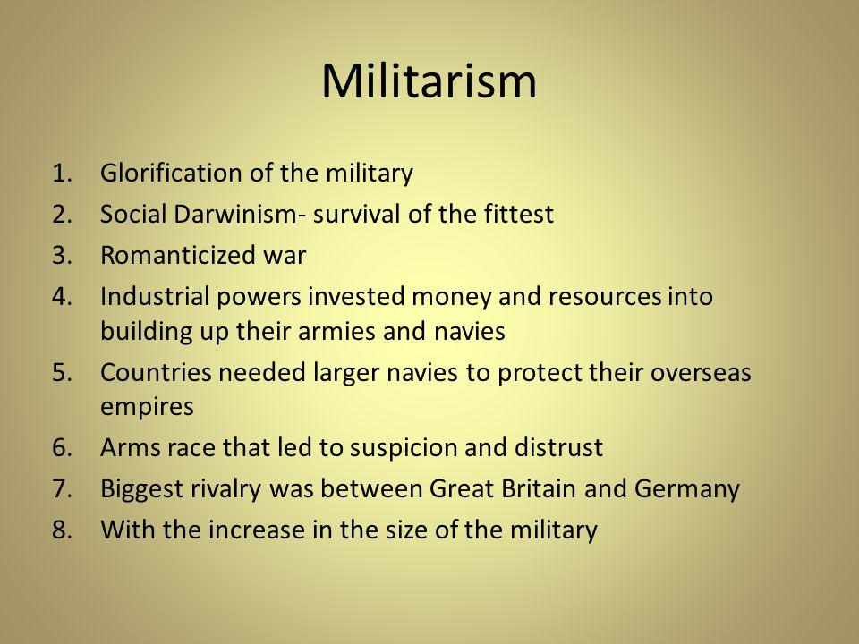 Militarism Glorification of the military