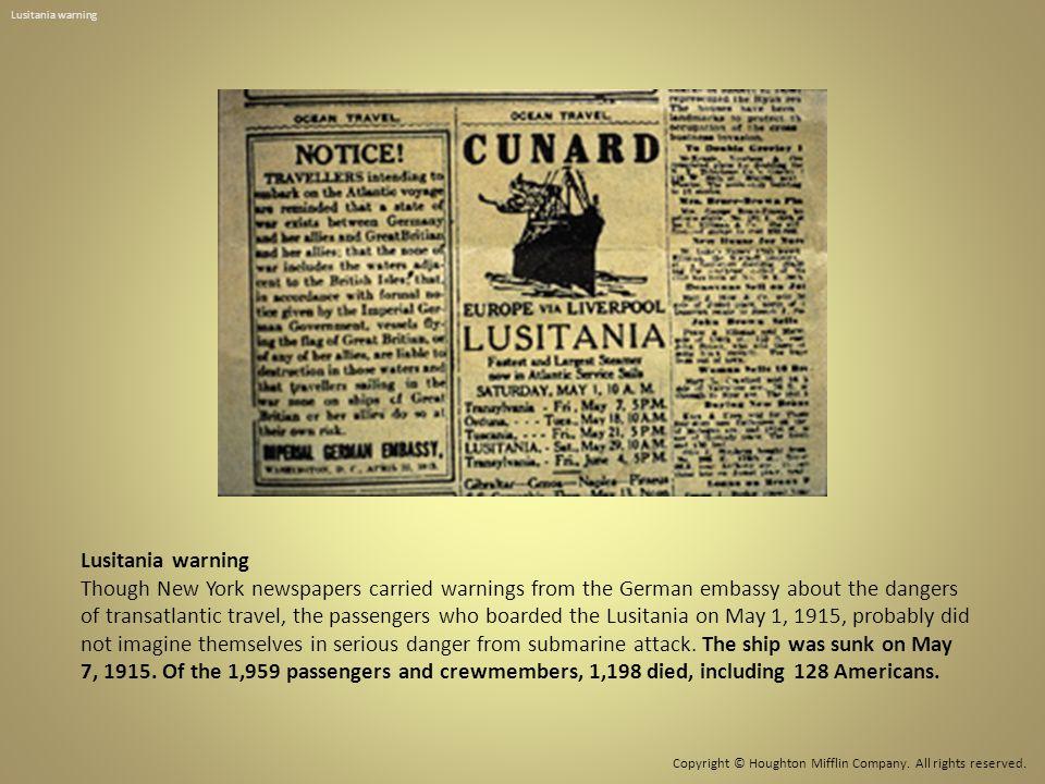 Lusitania warning Lusitania warning.