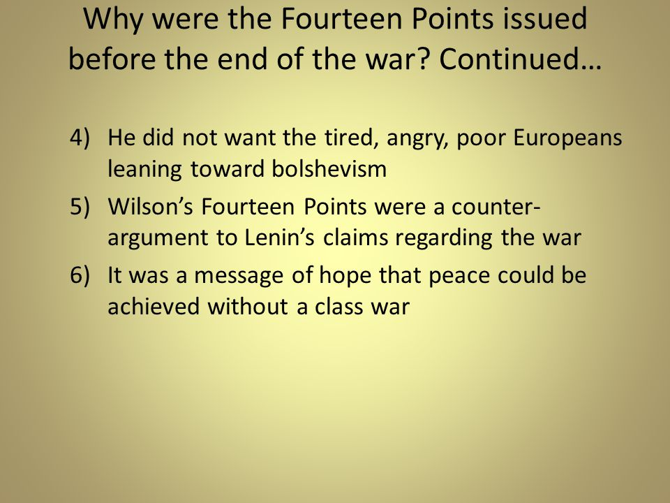 Why were the Fourteen Points issued before the end of the war