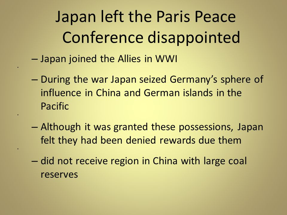Japan left the Paris Peace Conference disappointed
