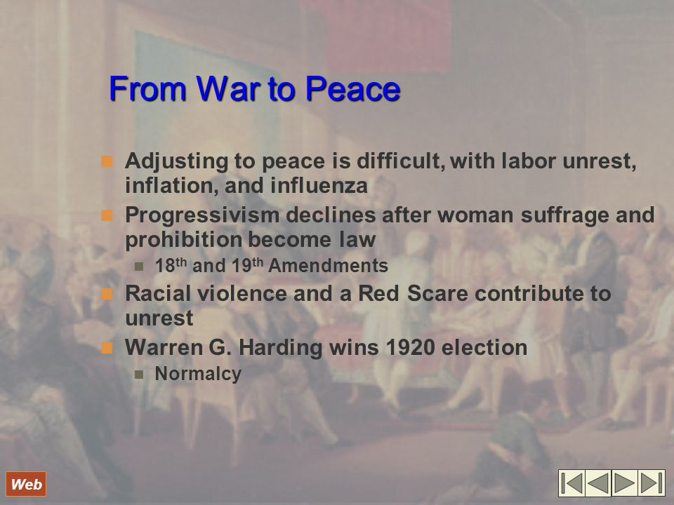 From War to Peace Adjusting to peace is difficult, with labor unrest, inflation, and influenza.
