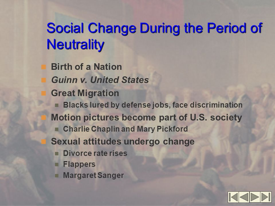 Social Change During the Period of Neutrality