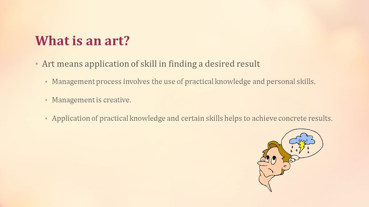 What is an art Art means application of skill in finding a desired result.