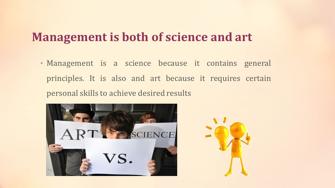 Management is both of science and art