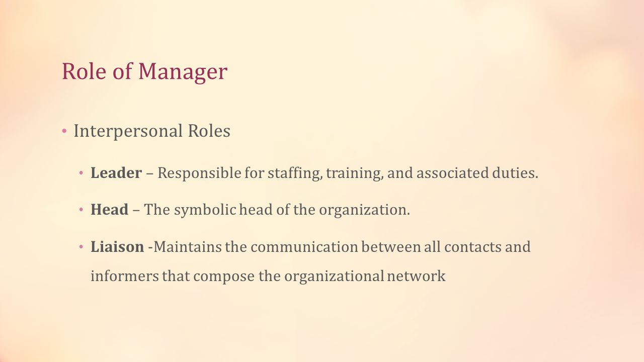 Role of Manager Interpersonal Roles
