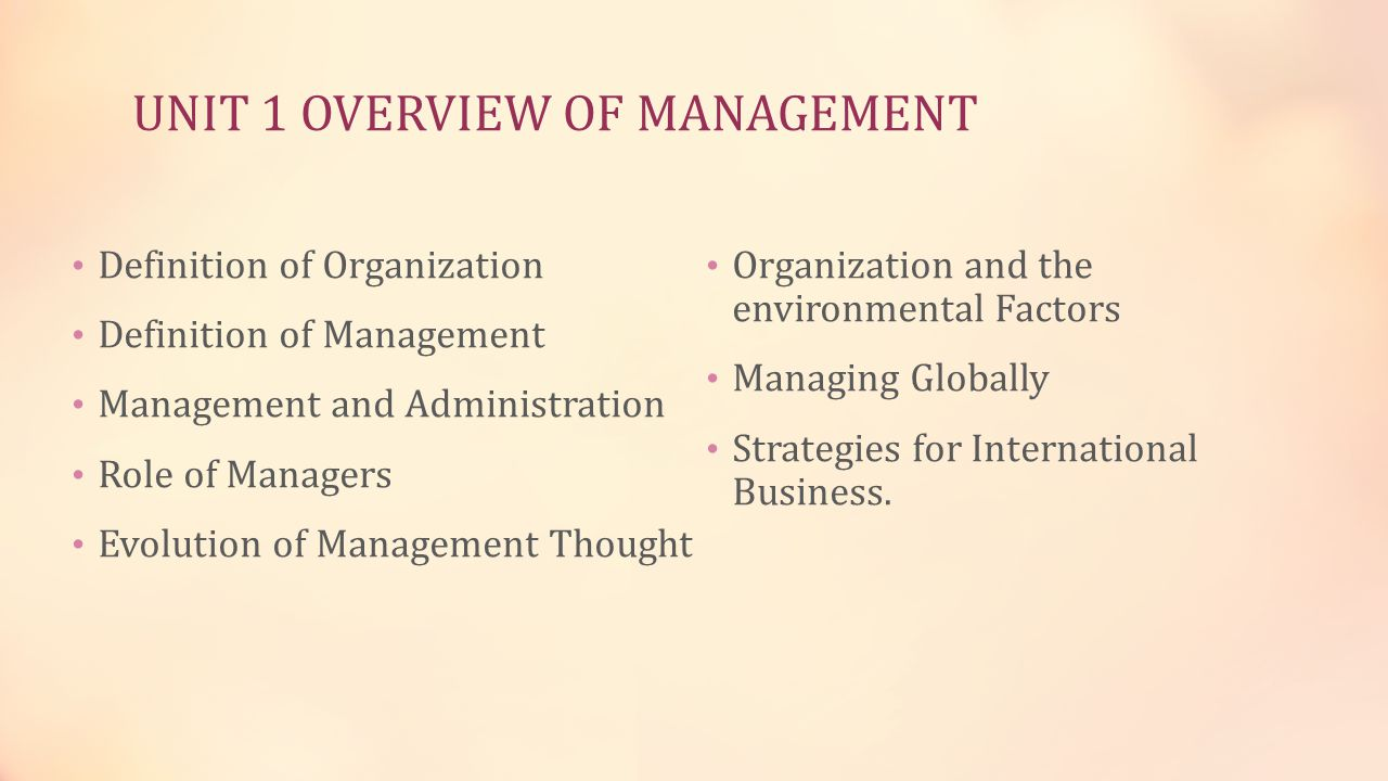 UNIT 1 OVERVIEW OF MANAGEMENT