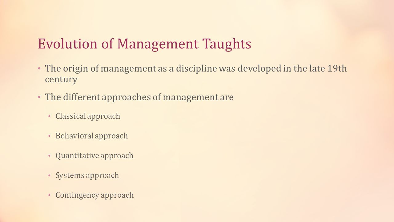 Evolution of Management Taughts