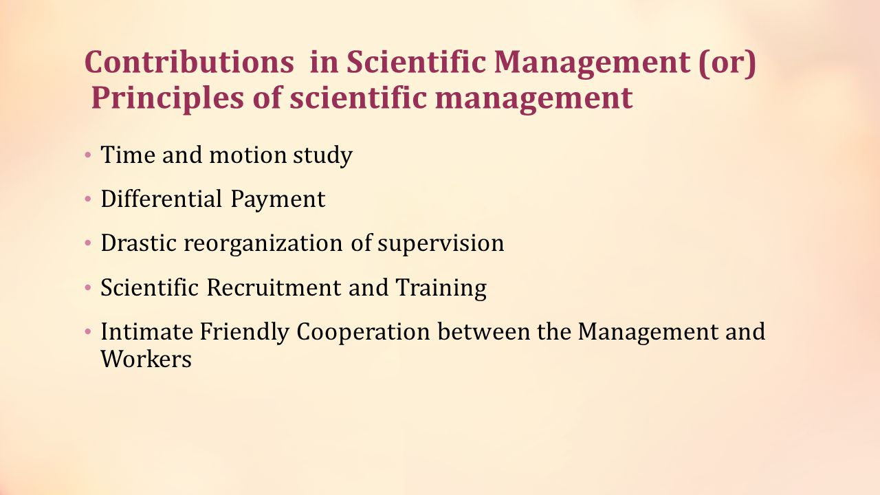 Contributions in Scientific Management (or) Principles of scientific management