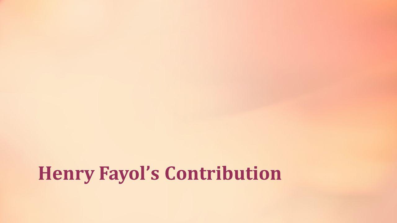 Henry Fayol's Contribution