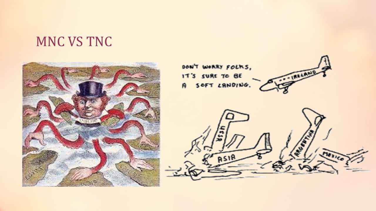 MNC VS TNC