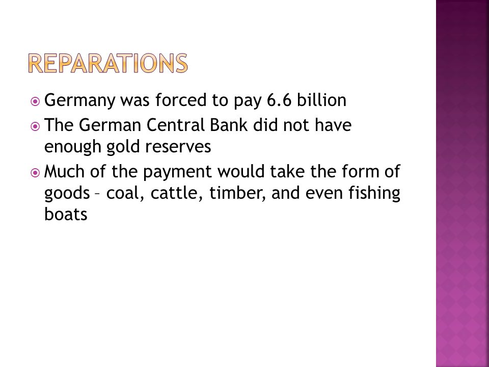 Reparations Germany was forced to pay 6.6 billion