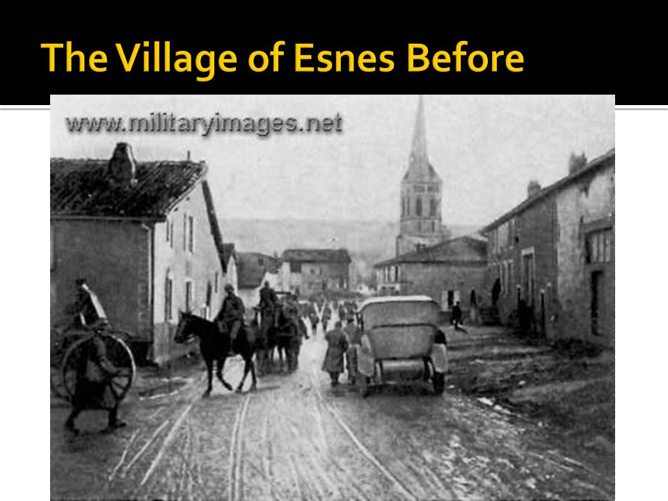 The Village of Esnes Before