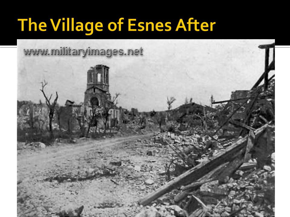 The Village of Esnes After