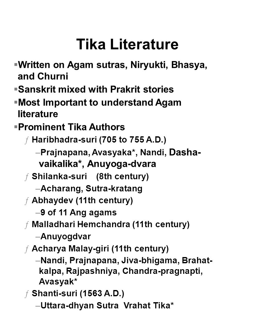Tika Literature Written on Agam sutras, Niryukti, Bhasya, and Churni