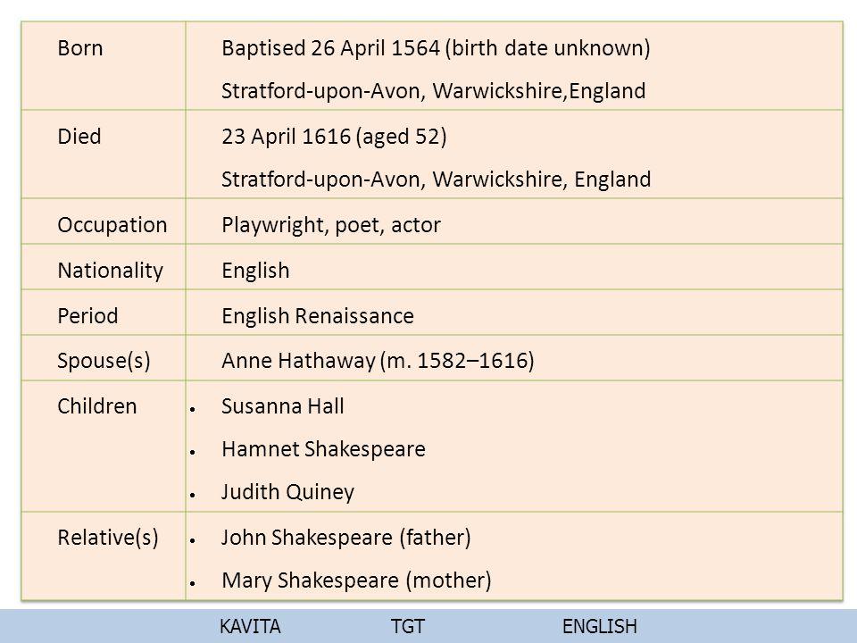 23 April 1616 (aged 52) Stratford-upon-Avon, Warwickshire, England