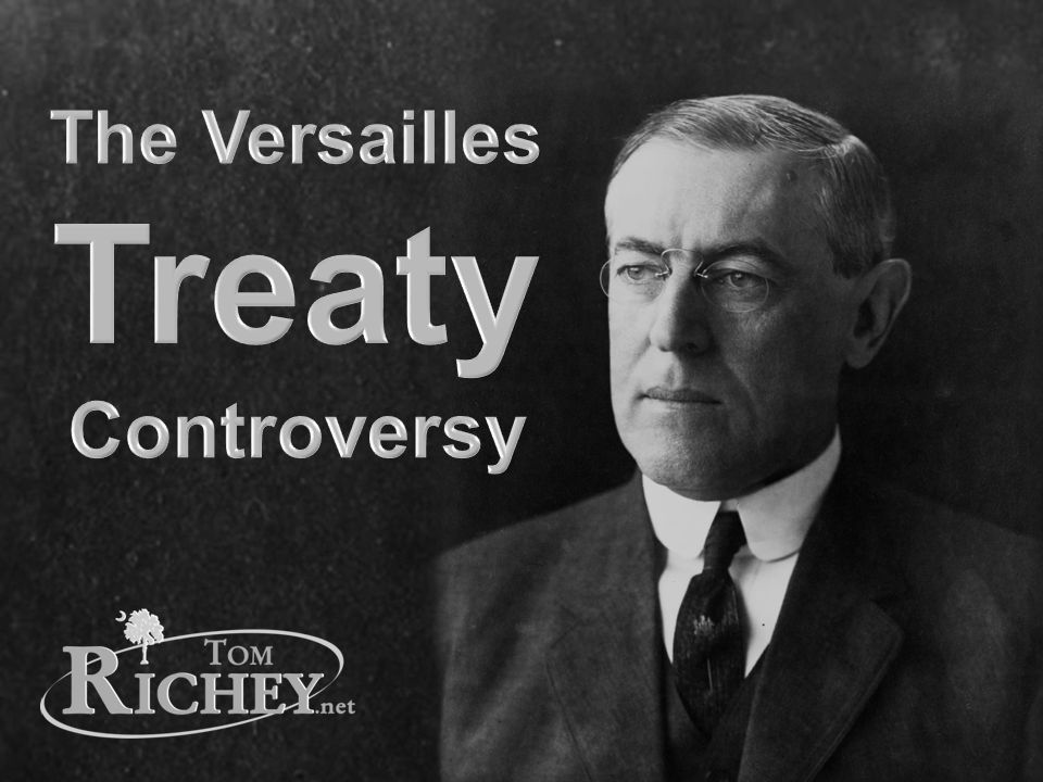 The Versailles Treaty Controversy