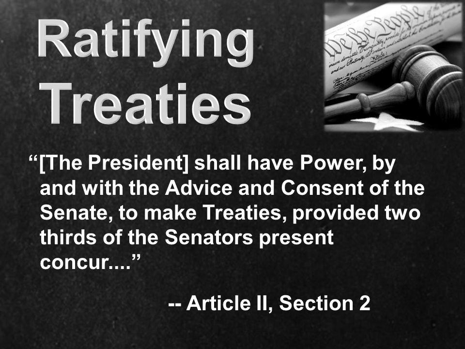 Ratifying Treaties