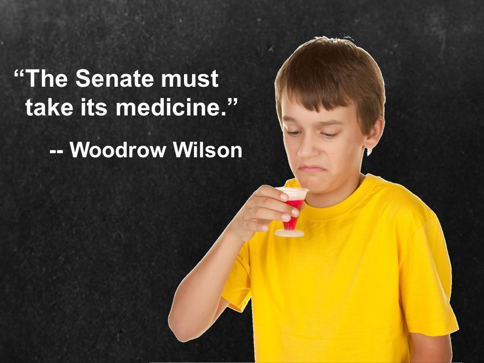 The Senate must take its medicine.
