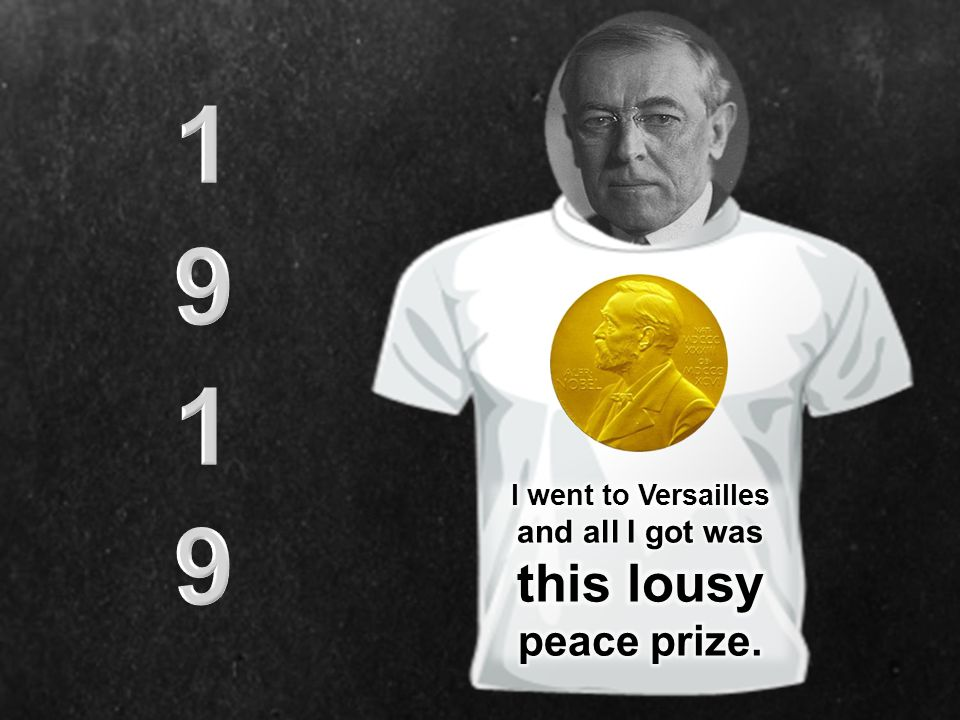 I went to Versailles and all I got was this lousy peace prize.